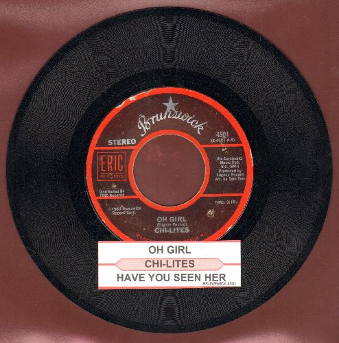 Chi-Lites - Have You Seen Her/Oh Girl (double-hit re-issue with juke box label) - NM9/ - 45 rpm Records