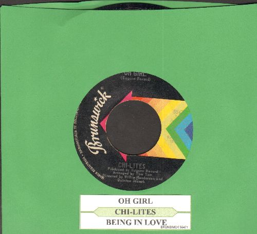 Chi-Lites - Oh Girl/Being In Love (with juke box label) - EX8/ - 45 rpm Records