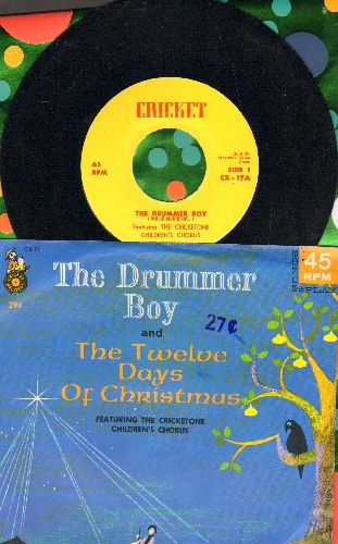 Cricketone Children's Chorus - The Drummer Boy/The Twelve days Of Christmas (with picture sleeve) - NM9/EX8 - 45 rpm Records