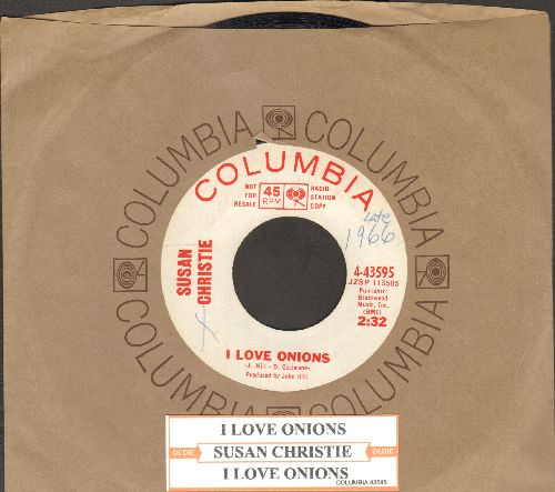 Christie, Susan - I Love Onions/Take Me As You Find Me (DJ advance pressing with juke box label and Columbia company sleeve) (minor wol) - EX8/ - 45 rpm Records