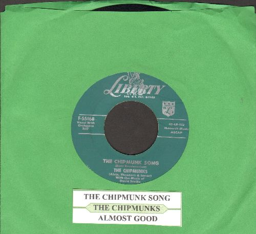Chipmunks - The Chipmunk Song (Christmas Don't Be Late)/Almost Good (with juke box label) - NM9/ - 45 rpm Records