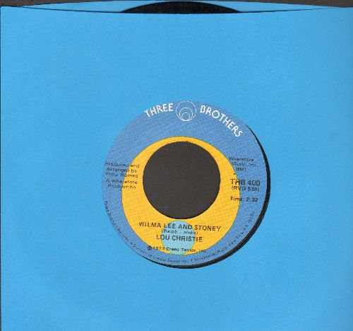 Christie, Lou - Wilma Lee And Stoney/Blue Canadian Rocky Dream - EX8/ - 45 rpm Records