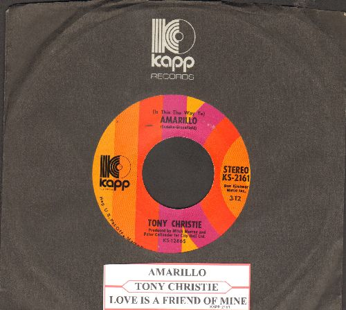 Christie, Tony - (Is This The Way To) Amarillo/Love Is A Friend Of Mine (with Kapp company sleeve and juke box label) - NM9/ - 45 rpm Records