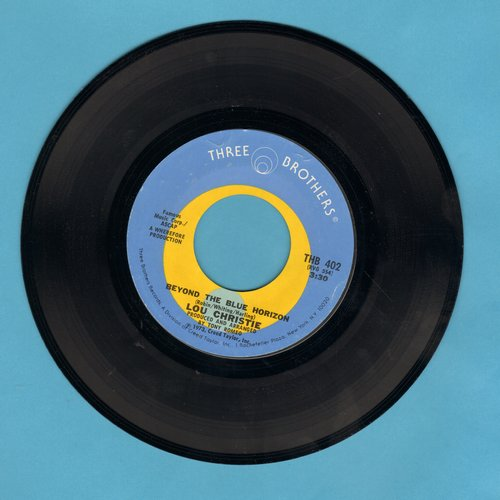 Christie, Lou - Beyond The Blue Horizon/Saddle The Wind - EX8/ - 45 rpm Records