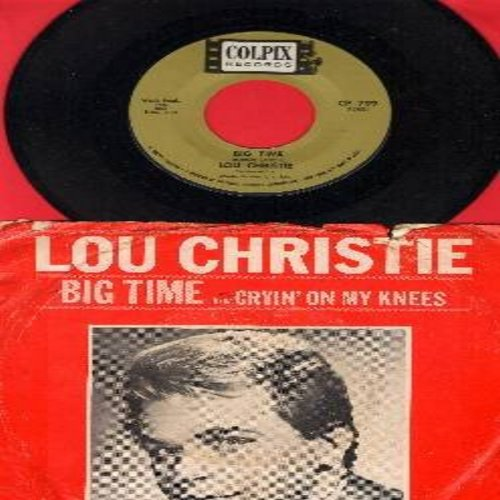 Christie, Lou - Big Time/Cryin' On My Knees (with picture sleeve) - NM9/G5 - 45 rpm Records