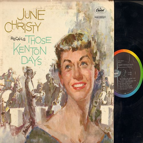 Christy, June - June Christy Recalls Those Kenton Days: Just A-Sittin' And A-Rockin', Easy Street, Come Rain Or Come Shine, How High The Moon (Vinyl MONO LP record, rainbow circle label) - EX8/VG6 - LP Records