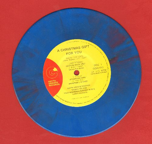 Gotta Groove Records - A Christmas Gift For You - 2013 Issue of Blue Vinyl Promo Pressing, 7 inch 33 rpm EP with small spindle hole. - NM9/ - 45 rpm Records