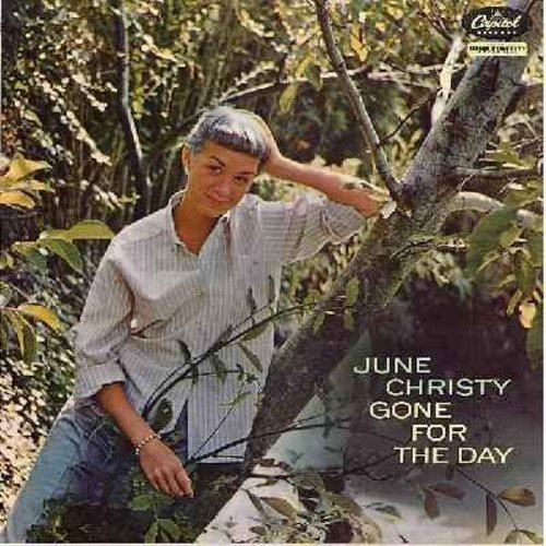 Christy, June - Gone For The Day: It's A Most Unusual Day, Lazy Afternoon, Lost In A Summer Night, Give Me The Simple Life (Vinyl MONO LP record, torcoise label first issue) - EX8/EX8 - LP Records