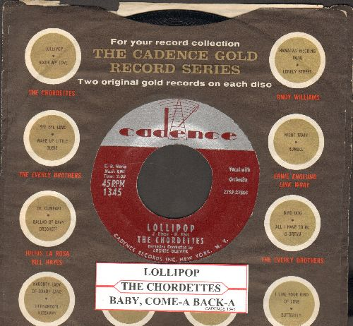 Chordettes - Lollipop/Baby, Come-A Back-A (NICE condition with Cadence company sleeve and juke box label) - NM9/ - 45 rpm Records
