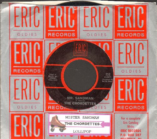 Chordettes - Mr. Sandman/Lollipop (double-hit re-issue with juke box label and Eric company sleeve) - EX8/ - 78 rpm