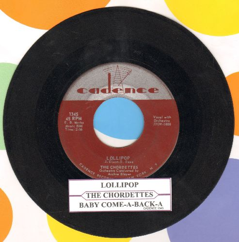Chordettes - Lollipop/Baby, Come-A Back-A (with juke box label) - VG6/ - 45 rpm Records