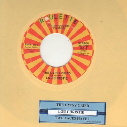 Christie, Lou - Two Faces Have I/The Gypsy Cried (authentic looking 1970s re-issue with juke box label and Roulette company sleeve) - NM9/ - 45 rpm Records
