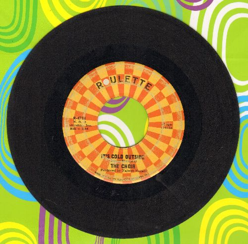 Choir - It's Cold Outside/I'm Going Home  - VG7/ - 45 rpm Records