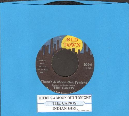 Capris - There's A Moon Out Tonight/Indian Girl (yellow moon, stars over town, with juke box label) - VG7/ - 45 rpm Records