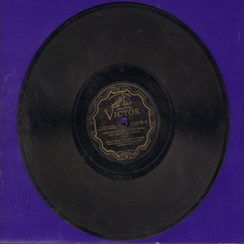 Weber, Marek und sein Orchester - Zwei Herzen im 3/4 Takt/In Deinen Augen liegt das ganze Herz von Wien (10 inch 78 rpm record) - VG6/ - 78 rpm