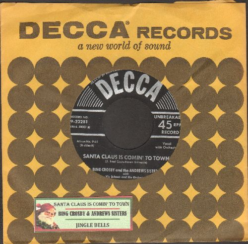 Crosby, Bing & The Andrews Sisters - Santa Claus Is Coming To Town/Jingle Bells (1950s pressing lines with Decca company sleeve and juke box label) - VG7/ - 45 rpm Records