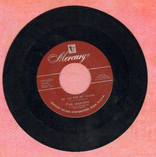 Crew-Cuts - Bei Mir Bist Du Schon/Thirteen Going On Fourteen (burguny label early pressing) - EX8/ - 45 rpm Records