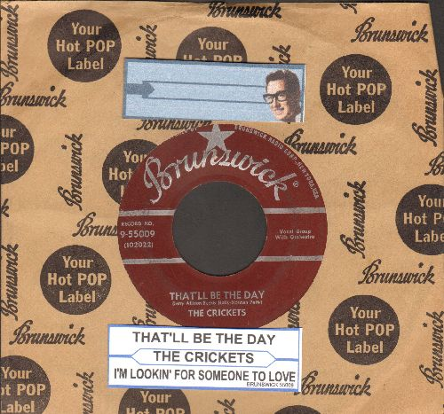 Crickets - That'll Be The Day/I'm Looking For Someone To Love (burgundy label first pressing with Brunswick company sleeve and juke box label) - VG7/ - 45 rpm Records