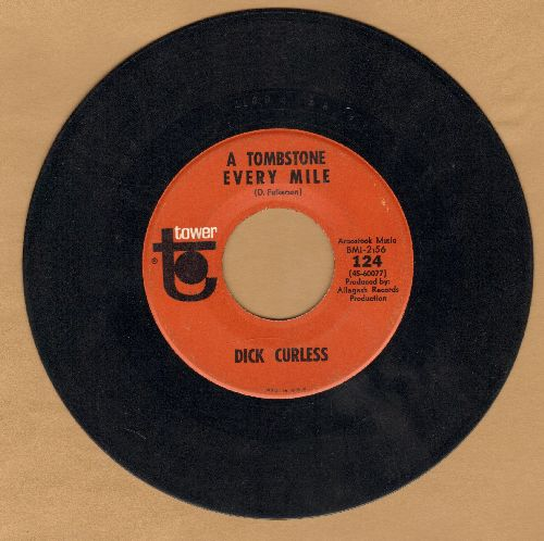 Curless, Dick - A Tombstone Every Mile/Heart Talk - EX8/ - 45 rpm Records