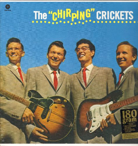 Holly, Buddy & The Crickets - The Chirping Crickets: Oh Boy!, Maybe Baby, That'll Be The Day, Rock Aound With Ollie Vee, Send Me Some Lovin' (180g Vintage Vinal EU re-issue, SEALED, never opened!) - SEALED/SEALED - LP Records