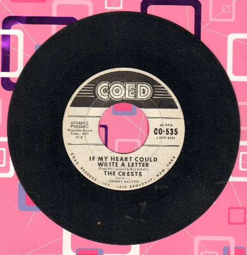 Crests - If My Heart Could Write A Letter/Journey Of Love (DJ advance pressing) - VG7/ - 45 rpm Records