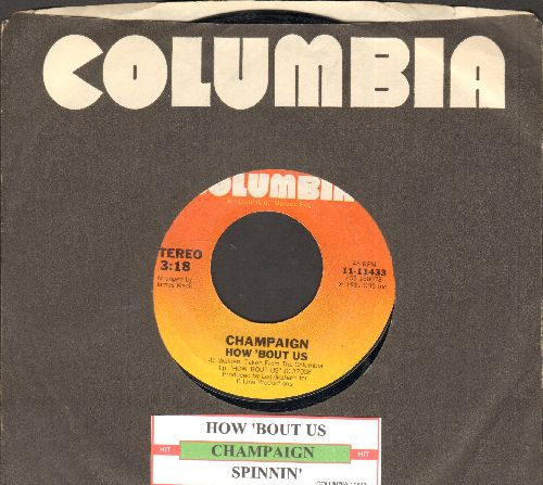 Champaign - How 'Bout Us/Spinnin' (with juke box label and company sleeve) - NM9/ - 45 rpm Records