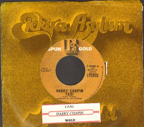 Chapin, Harry - Taxi/Wold ( double-hit re-issue with juke box label and company sleeve) - NM9/ - 45 rpm Records