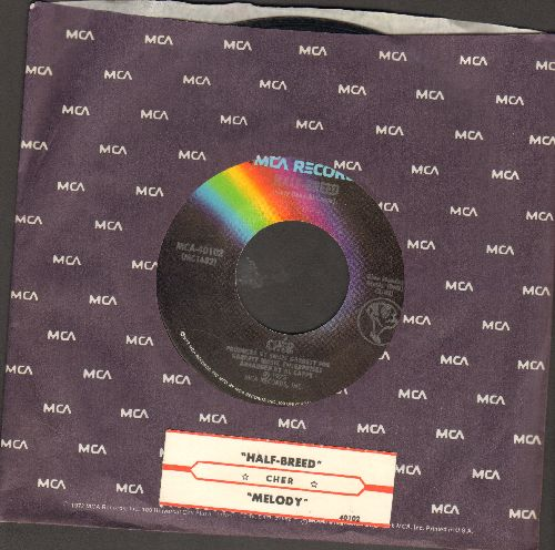 Cher - Half-Breed/Melody (with MCA company sleeve and juke box label) - EX8/ - 45 rpm Records