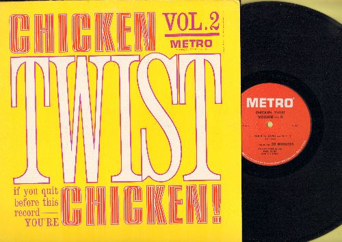 Livert, Paul & The Lions - Chicken Twist Volume 2 - If you quit before this record - you're CHICKEN! (Vinyl MONO LP record featuring 2 extended novelty twist versions!) - EX8/EX8 - LP Records