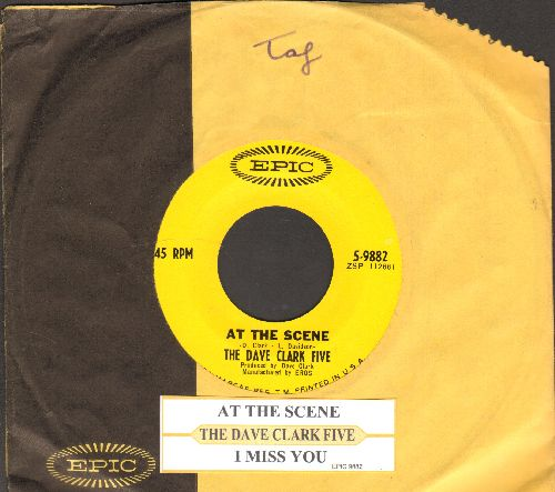 Clark, Dave Five - At The Scene/I Miss You (with juke box label and Epic company sleeve) - EX8/ - 45 rpm Records