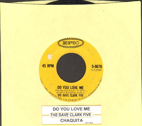 Clark, Dave Five - Do You Love Me/Chaquita (with juke box label) - VG7/ - 45 rpm Records
