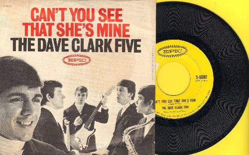 Clark, Dave Five - Can't You See She's Mine/No Time To Lose (with picture sleeve) - VG7/EX8 - 45 rpm Records