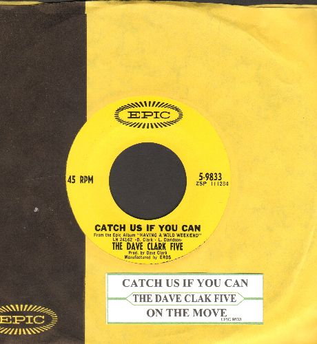 Clark, Dave Five - Catch Us If You Can/On The Move (with Epic company sleeve and juke box label) - EX8/ - 45 rpm Records