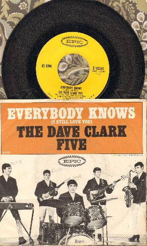 Clark, Dave Five - Everybody Knows (I Still Love You)/Ol' Sol (with picture sleeve) - VG7/VG6 - 45 rpm Records