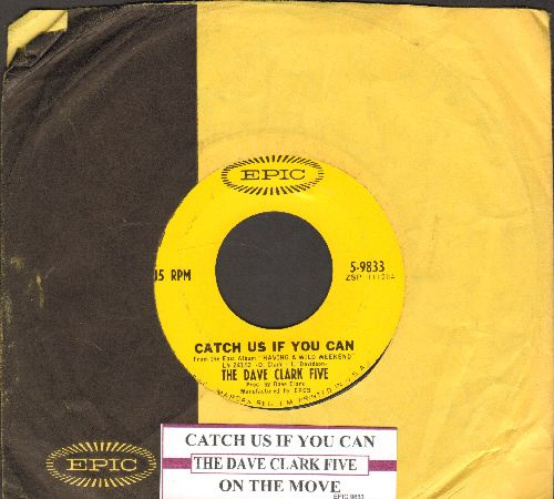 Clark, Dave Five - Catch Us If You Can/On The Move (with juke box label and Epic company sleeve - EX8/ - 45 rpm Records