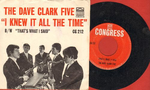 Clark, Dave Five - That's What I Said/I Knew It All The Time (with picture sleeve) - VG7/VG7 - 45 rpm Records
