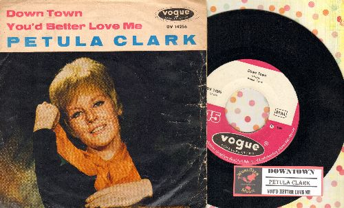 Clark, Petula - Downtown/You'd Better Love Me (GERMAN Pressing with juke box label and picture sleeve, sung in English) - NM9/VG6 - 45 rpm Records