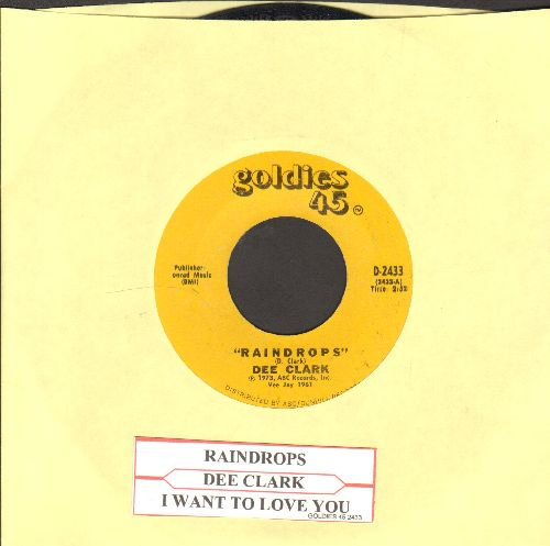 Clark, Dee - Raindrops (Falling From My Eyes)/I Wan't To Love You (re-issue with juke box label - NM9/ - 45 rpm Records