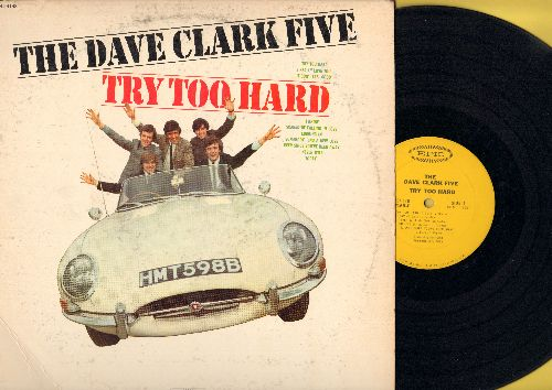 Clark, Dave Five - Try Too Hard: I Really Love You, I Know, Somebody Find A New Love, Ever Since You've Been Away (vinyl MONO LP record) - VG7/VG7 - LP Records