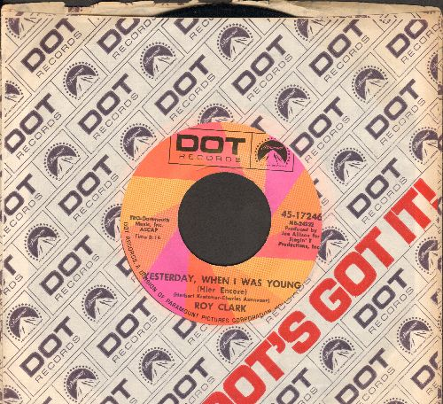 Clark, Roy - Yesterday When I Was Young/Just Another Man (with Dot company sleeve) - NM9/ - 45 rpm Records
