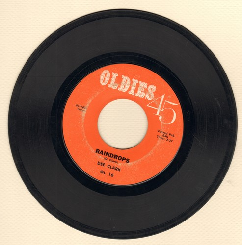 Clark, Dee - Raindrops (Falling From My Eyes)/I Wan't To Love You (early re-issue)(wol) - VG7/ - 45 rpm Records