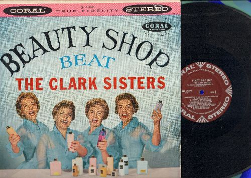 Clark Sisters - Beauty Shop Beat: Goodbye My Coney Island Baby, Sweet Adeline, Rockin' In The Cradle Of The Deep, Play That Berbershop Chord (vinyl STEREO LP record) - M10/EX8 - LP Records