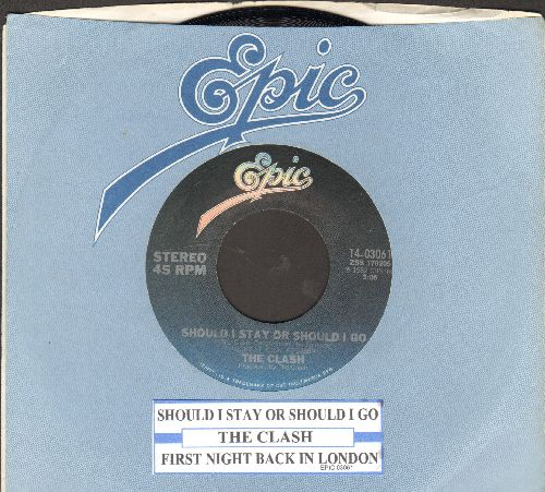 Clash - Should I Stay Or Should I Go/First Night Back In London (MINT condition with juke box label and Epic company sleeve) - M10/ - 45 rpm Records