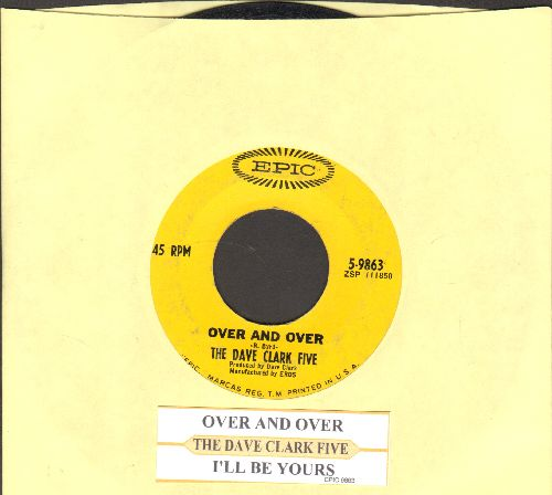 Clark, Dave Five - Over And Over/I'll Be Yours (with juke box label) - VG7/ - 45 rpm Records