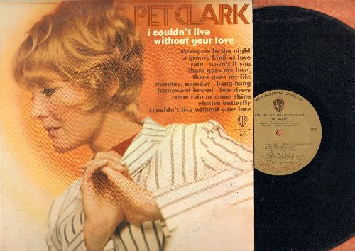 Clark, Petula - I Couldn't Live Without Your Love: Elusive Butterfly, Strangers In The Night, A Groovy Kind Of Love, Monday Monday, Homeward Bound (Vinyl MONO LP record) - NM9/NM9 - LP Records