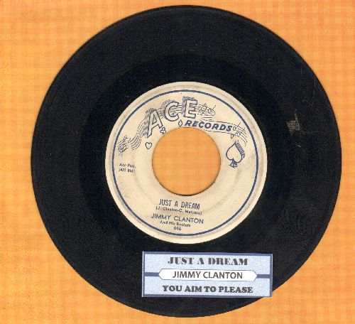 Clanton, Jimmy - Just A Dream/You Aim To Please (with juke box label) - VG7/ - 45 rpm Records