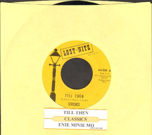 Classics - Till Then/Enie Minie Mo (reissue with juke box label) - NM9/ - 45 rpm Records