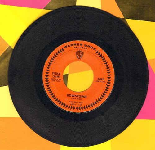Clark, Petula - Downtown (Original FIRST Pressing of Petula Clark's Signature Song!)/You'd Better Love Me  - EX8/ - 45 rpm Records