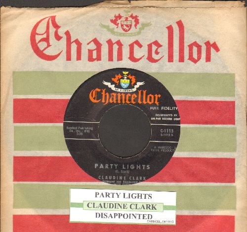 Clark, Claudine - Party Lights/Disappointed (with juke box label and RARE Chancellor company sleeve) - EX8/ - 45 rpm Records