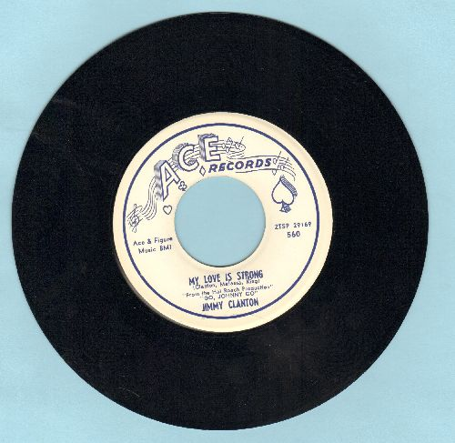 Clanton, Jimmy - My Love Is Strong/Ship On A Stormy Sea - EX8/ - 45 rpm Records